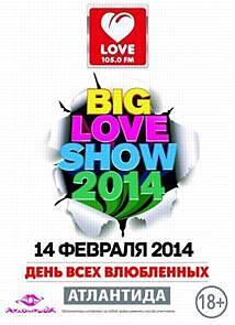 Концерт Big Love Show (2014)